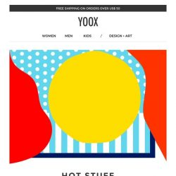 [Yoox] 🔥Hot Stuff: 5 days of shopping with an EXTRA 25% off!