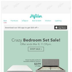[HipVan] Last 12 hours: Crazy Bedroom Set Sale!
