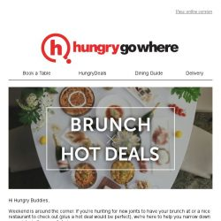 [HungryGoWhere] Brunch X Hot Deals: 1-for-1 Mains, Free Flow Sparkling Wine, Free Bingsu and more Hot Deals!