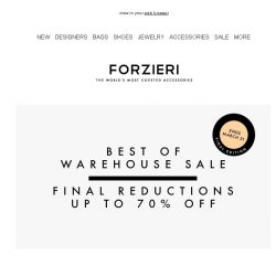[Forzieri] Best of Warehouse Sale FINAL Edition | 70% Off Party