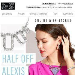 [Saks OFF 5th] Our treat: Alexis Bittar, HALF OFF!