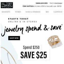 [Saks OFF 5th] STARTING TODAY: up to $100 OFF your jewelry faves!