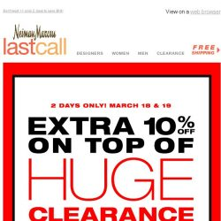 [Last Call] Clearance savings not enough? Take an EXTRA 10% off!