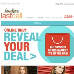 [Last Call] REVEAL YOUR DEAL: click on the bag 2 DAYS ONLY
