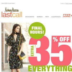 [Last Call] ⌛ Time's running out >> extra 35% off everything FINAL HOURS