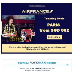 [AIRFRANCE] Tempting Deals from SGD 882