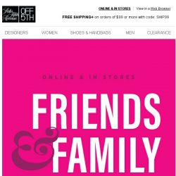 [Saks OFF 5th] Just for Friends & Family: extra-special DEALS!