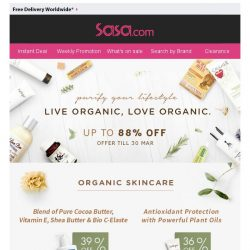 [SaSa ] Dear, Are You Looking For Organic Beauty?