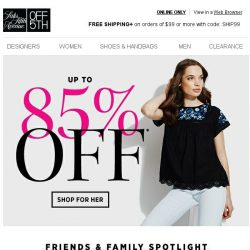 [Saks OFF 5th] 1 day ONLY: up to 85% OFF your fave styles!