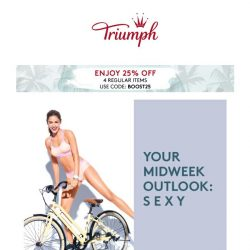 [Triumph] Your Midweek Outlook: S E X Y