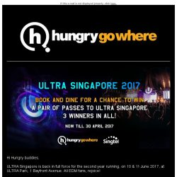 [HungryGoWhere] (Update) 3 pairs of ULTRA Singapore 2017 2-day passes up for grabs!