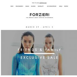 [Forzieri] 25% Off New Season | Friends & Family Only