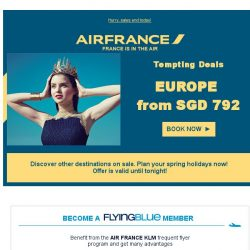 [AIRFRANCE] Only a few hours left to enjoy our tempting deals!