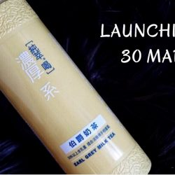 純萃喝 Chun Cui He: Launch of New Flavour Earl Grey Milk Tea!