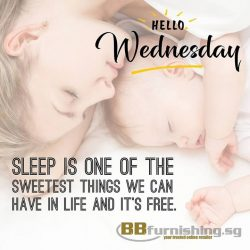 [B&B FURNISHING CENTRE] Hello Wednesday, 👋 👋 Sleep is one of the sweetest things we can have in life and it's free.