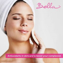 [Bella Skin Care] Are you using skincare products with antioxidants?