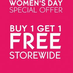 [Yves Rocher] In light of International Women's Day celebration, Yves Rocher will be having buy 1 get 1 free storewide.