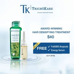 [Arnold Palmer] Receive Free FolliGRO Ampoule & Energy Serum when you sign up for TK TrichoKare's Award-winning Hair Densifying Treatment @ $40