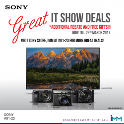 [IMM] Get more for less at Sony Store, 01-23, this IT Show season!