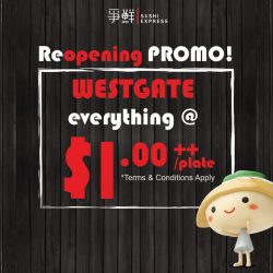 [Sushi Express Singapore] What is the best way to celebrate West Gate reopening?