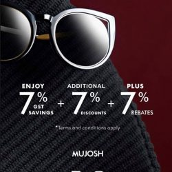 [MUJOSH] Lucky 7 PromotionEnjoy +7% GST Savings +7% Discounts +7% Rebates*T&C ApplyVisit us at - Haji Lane 53