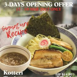 [Ramen Champion Singapore] JOSHOKEN 3-DAY OPENING OFFER (17 - 19 March 2017)Join us for its signature recipe Kotteri Tsukemen (Rich broth dipping