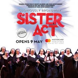 [SISTIC Singapore] SISTER ACT is Broadway's feel-amazing musical comedy smash!