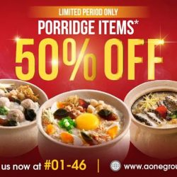 [The Star Vista] Limited Period 50% Off for Porridge Items.