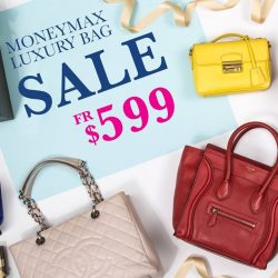 [MONEYMAX] MASSIVE LUXURY BAG SALE from now till 5 Mar at our Toa Payoh HDB Hub, Woodlands MRT, Rivervale Plaza, and