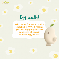 [Mr Bean Singapore] Did you know Mr Bean's Eggwiches are made with quality local farm eggs?