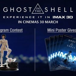 [Shaw Theatres] See GHOST IN THE SHELL in IMAX 3D and be rewarded.
