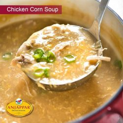[ANJAPPAR] Have you tried our tasty Chicken corn soup during National Soup Month?