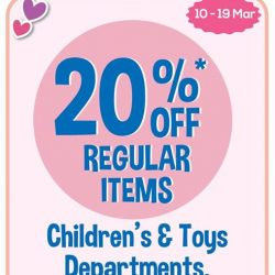 [BHG Singapore] Starting TOMORROW 10Mar(Fri), enjoy 20% off regular items from Children's and Toys department this school holidays!