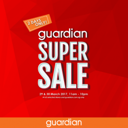 [Guardian] Don't miss out on Guardian Super Sale for 2 days only!