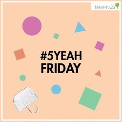 [Tampines 1] No Monday blues cause we've got April for you to look forward to ;) 5YEAHFRIDAY is coming, and we can'