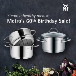 [WMF] Steam and serve up your best at Metro's 60th Birthday Sale from 31 March - 2 April!