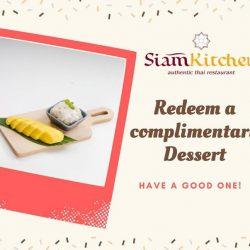 [Siam Kitchen] Who doesn't love FREE DESSERT?