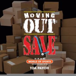 [World of Sports] Chase your Monday blues away with our Moving Out Sale at Toa Payoh!