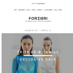 [Forzieri] Ends tonight | Friends&Family VIP 25% Off