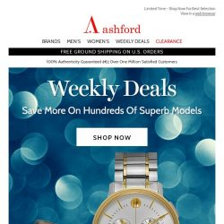 [Ashford] New Weekly Deals Start Now