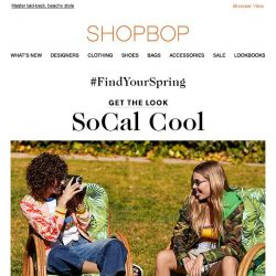 [Shopbop] Get the look: SoCal cool