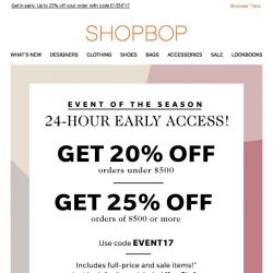 [Shopbop] 24-hour early access: Up to 25% off your entire order!