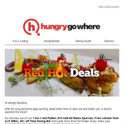 [HungryGoWhere] Red Hot Deals: 1-for-1 Set Platter, $10 Nett All Mains, Free Lobster Dish, 30% Off Total Bill and more!