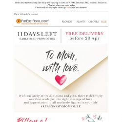 [FarEastFlora] Order your Mother's Day Gifts early and enjoy up to 30% off + FREE Delivery! Plus, receive a Swarovski e-Voucher when you order online
