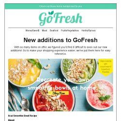[GoFresh] Superfoods in store now: Acai Powder, Wheatgrass Powder, Chia Seeds, Cocoa Powder. Recreate your own smoothie bowls with these exciting new products