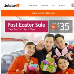 [Jetstar] Time's running out... Don't forget to book your Post Easter sale fares!