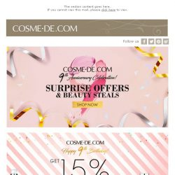 [COSME-DE.com] Celebration for COSME-DE.COM 9th Anniversary - Great Value Free Gift + 15% Off on All orders!