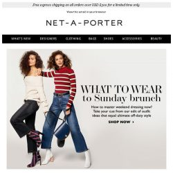 [NET-A-PORTER] What to wear this weekend