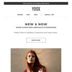 [Yoox] New & Now: discover over 10,000 new arrivals