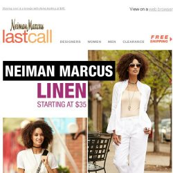 [Last Call] Extra 40% off the Neiman Marcus linen collection